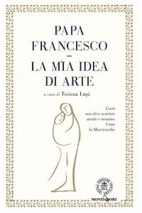 la-mia-idea-arte-papa-francesco
